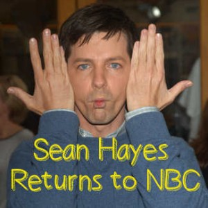 Sean Hayes Stars in New NBC Comedy Sean Saves the World This Fall