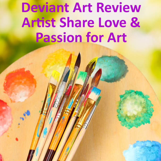 Deviant Art: Talented Artist Share Their Works & Digital Art Passions