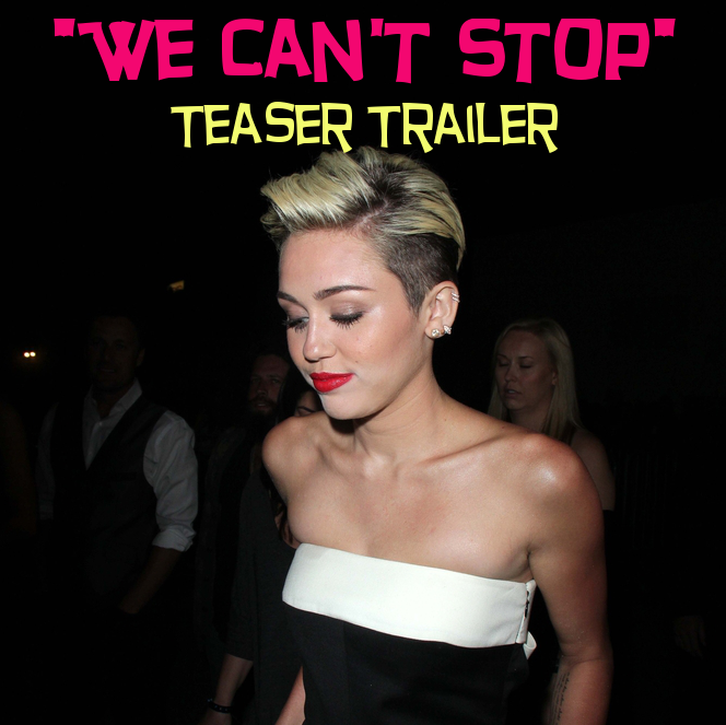 "Miley Cyrus Tweets ""We Can't Stop"" Teaser Trailers"