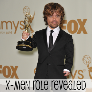 Peter Dinklage to Play Villain Inventor in X-Men: Days of Future Past