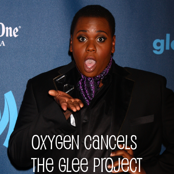 Oxygen Cancels The Glee Project, No Relation to Cory Monteith's Death