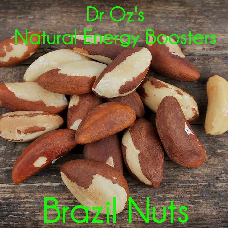 Dr Oz: Astragalus Root, Brazil Nuts Energy Boost & Vitamin B12 Loss
