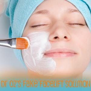 Dr Oz: Power Facial Cleanser Reviews & Plastic Surgeon Fake Facelift
