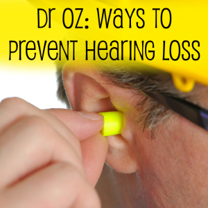 Dr Oz Healthy Alternatives to Ibuprofen & Ways to Prevent Hearing Loss