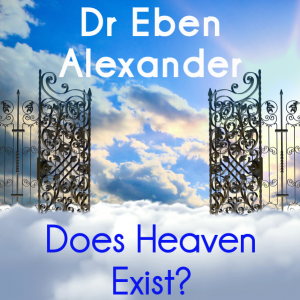 Dr Oz: Dr Eben Alexander Proof of Heaven & Near Death Experiences