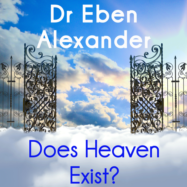 Dr Oz: Dr Eben Alexander Proof of Heaven & Near Death Experiences