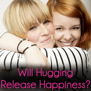 Dr Oz Hunger Type Quiz & Oxytocin Released During Hugs = Happiness