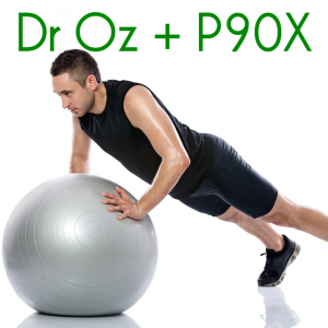 Tony Horton Dr Oz P90X Workout & Adaptive Vs Mastery Workout