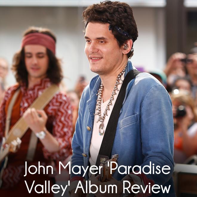 John Mayer 'Paradise Valley' Album Review & Duet with Frank Ocean
