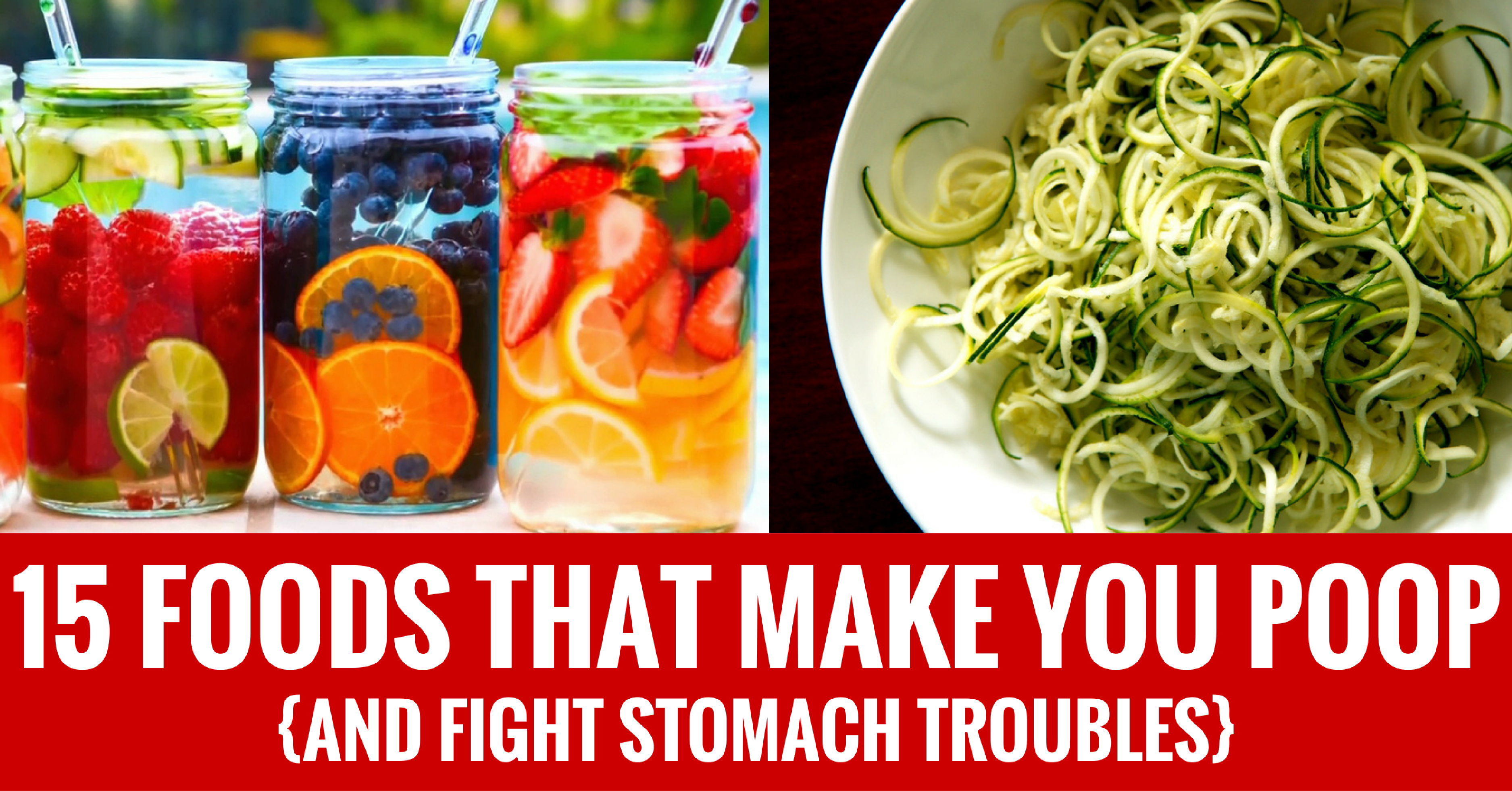15 foods that make you poop (and fight stomach trouble!)